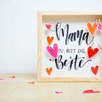 Brush Lettering DIY – Herziger Rahmen zum Muttertag